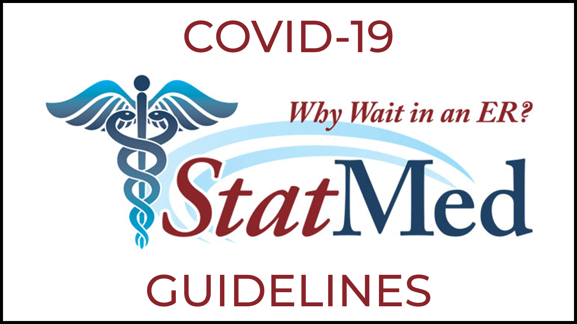 StatMed COVID-19 Guidelines